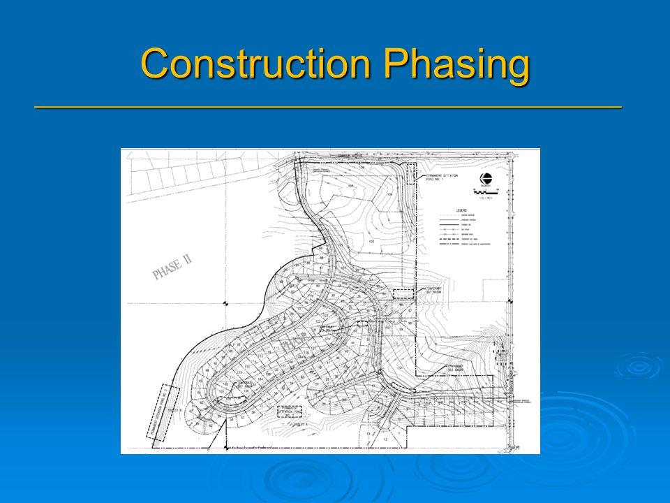 Construction Phasing _______________________________________________