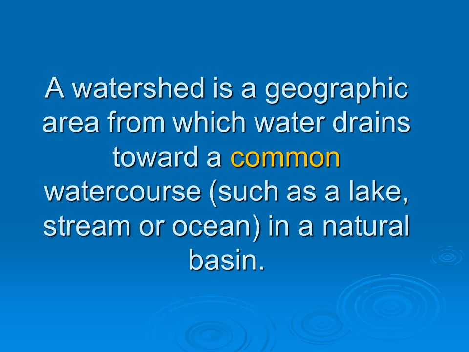 Watershed Hydrology BEFORE Development evapotranspiration: 40-50% interflow: 20-30% surface runoff: <1% www.psat.wa.gov/Programs/LID.htm