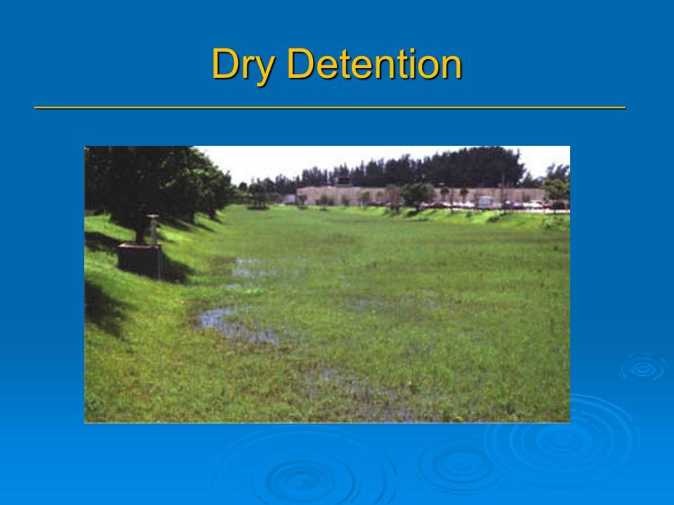 Dry Detention _______________________________________________