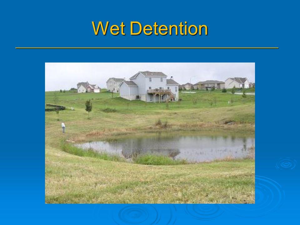 Wet Detention _______________________________________________
