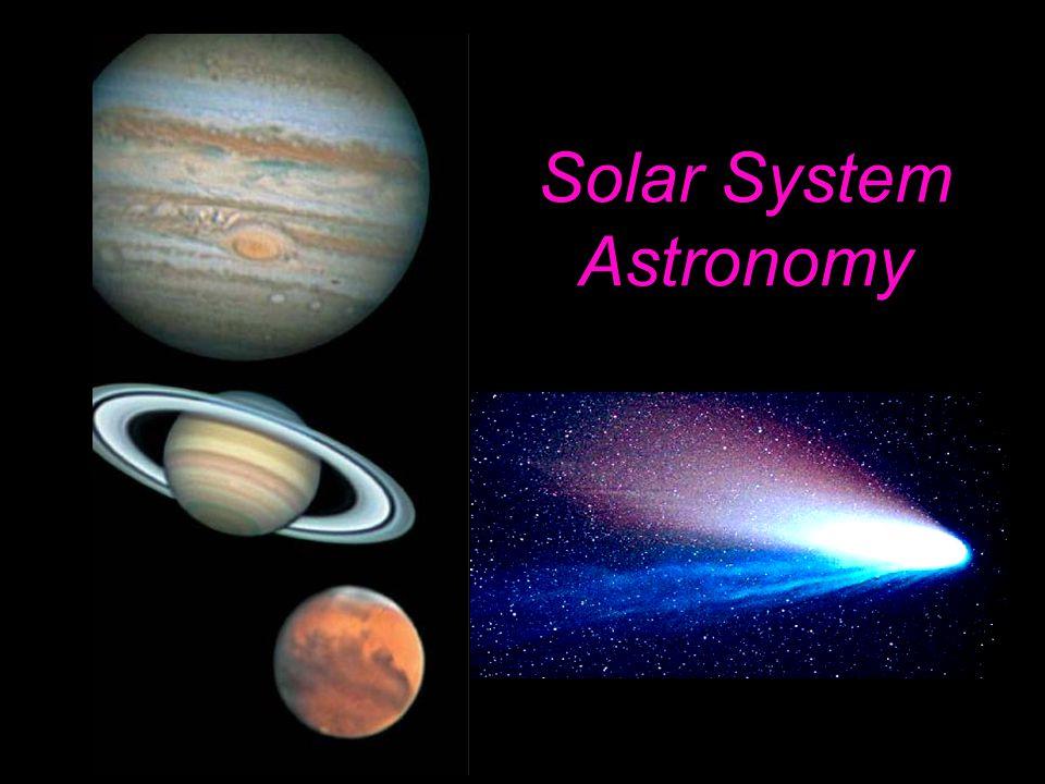 Solar System Astronomy