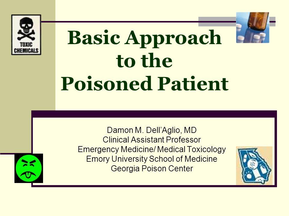 Outline Basic approach Toxidromes Decontamination Diagnostics APAP basics Observation Toxicology consultation