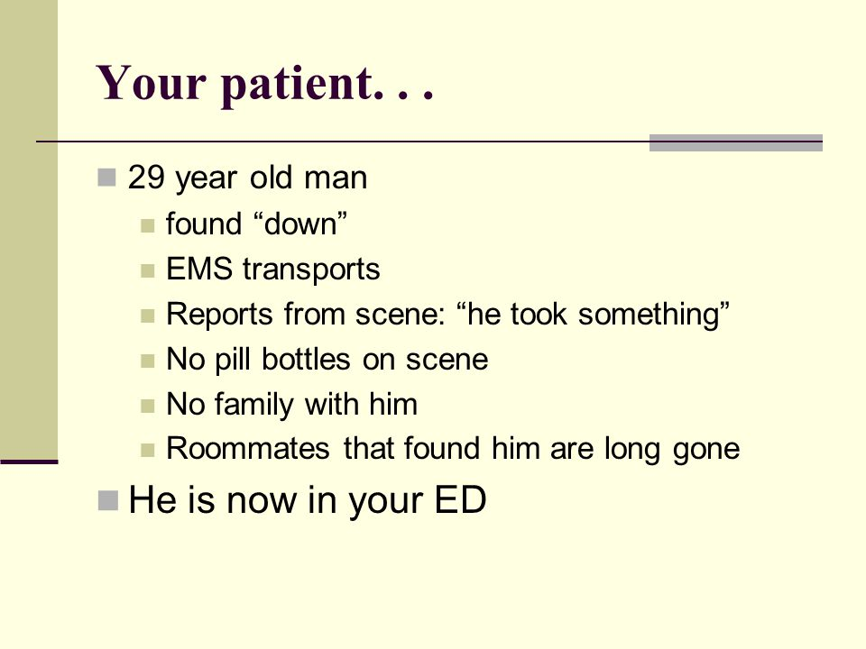 So back to your patient...