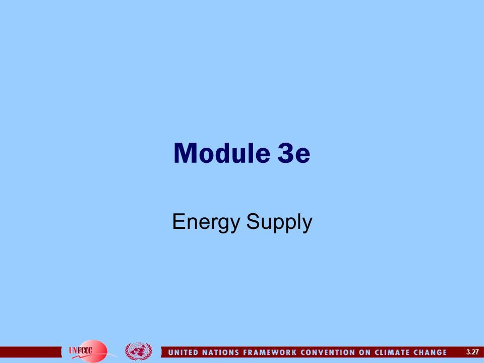 3.27 Module 3e Energy Supply