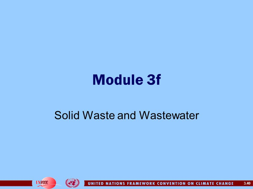 3.40 Module 3f Solid Waste and Wastewater