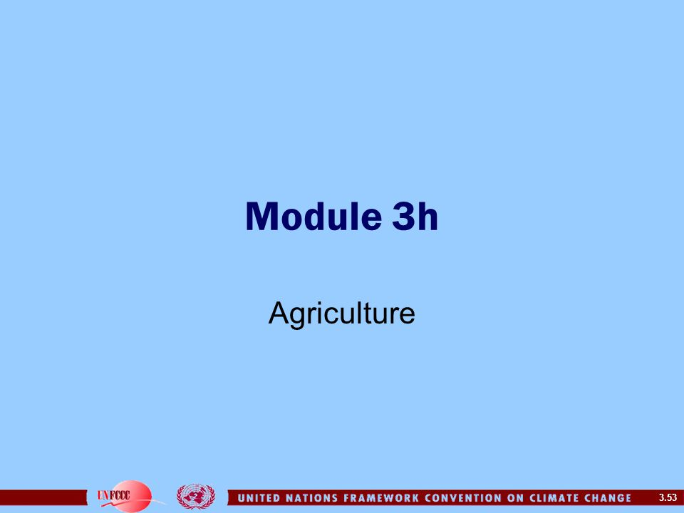 3.53 Module 3h Agriculture