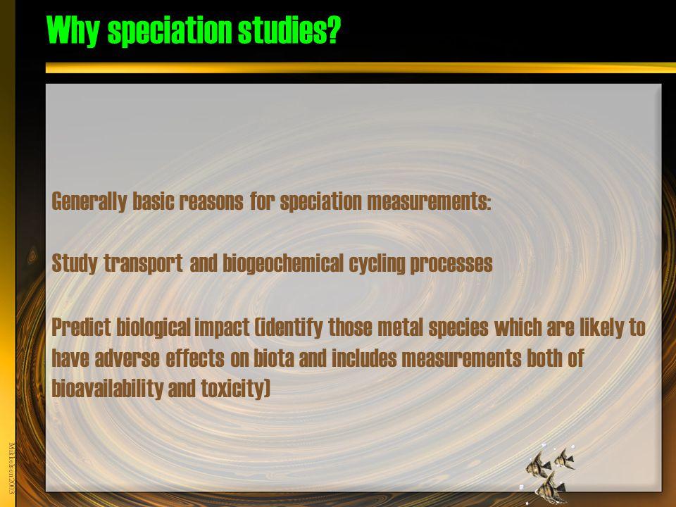 Mikkelsen 2003 Why speciation studies.