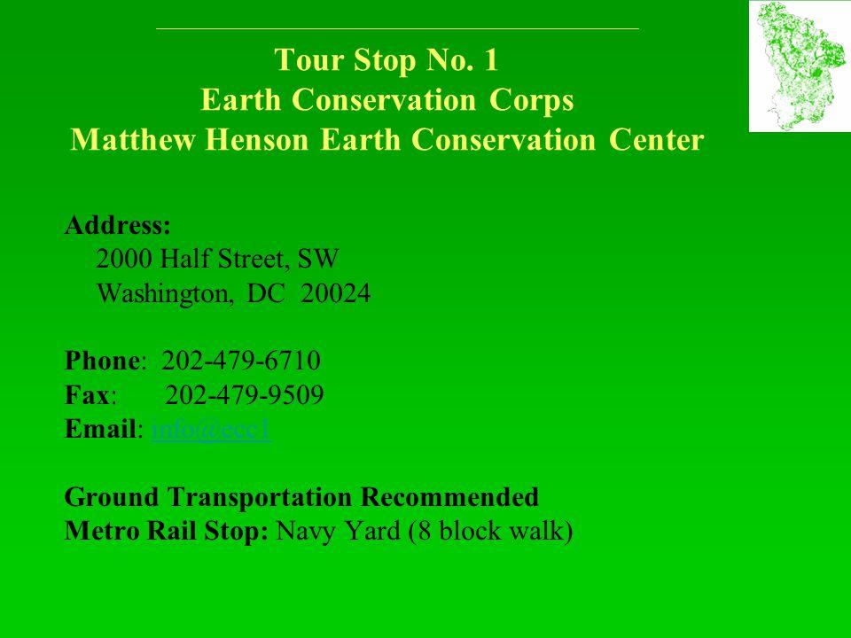 Address: 2000 Half Street, SW Washington, DC 20024 Phone: 202-479-6710 Fax: 202-479-9509 Email: info@ecc1info@ecc1 Ground Transportation Recommended Metro Rail Stop: Navy Yard (8 block walk) Tour Stop No.