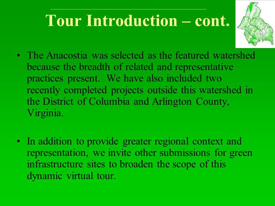 Tour Introduction – cont.