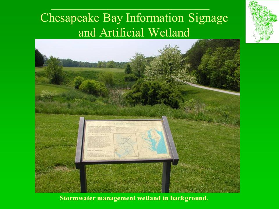 Chesapeake Bay Information Signage and Artificial Wetland Stormwater management wetland in background.