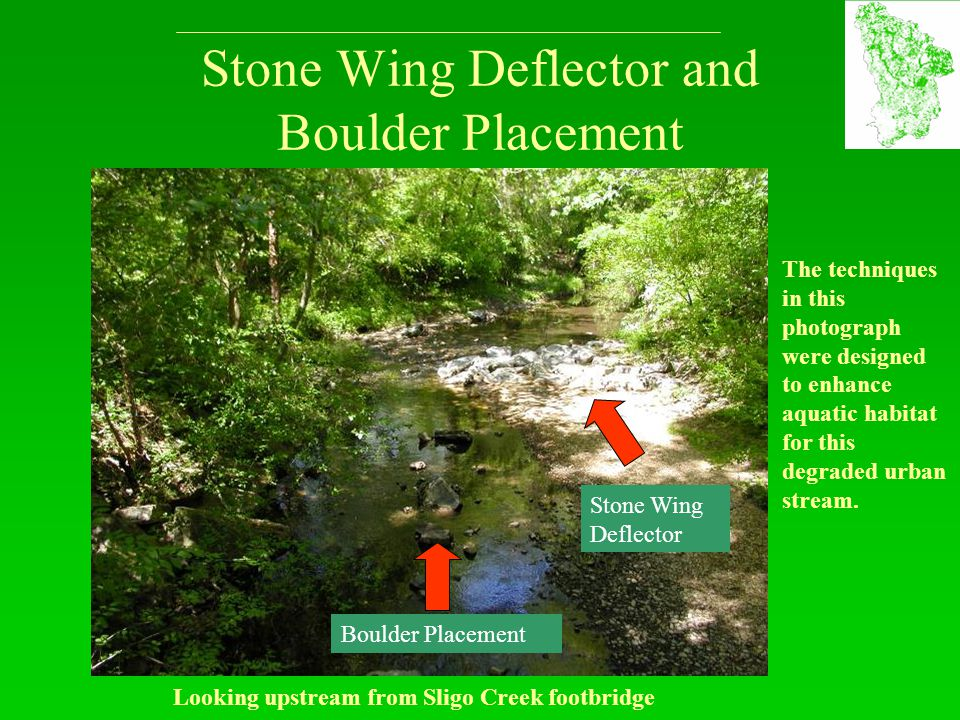 Stone Wing Deflector and Boulder Placement Stone Wing Deflector Boulder Placement Looking upstream from Sligo Creek footbridge The techniques in this