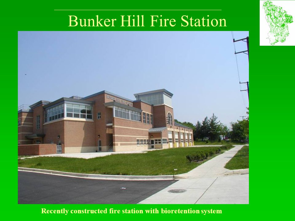 Bunker Hill Fire Station Recently constructed fire station with bioretention system
