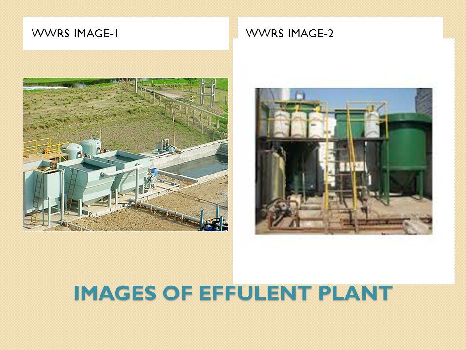 IMAGES OF EFFULENT PLANT WWRS IMAGE-1WWRS IMAGE-2