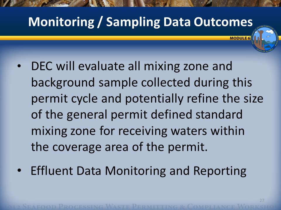 DEC will evaluate all mixing zone and background sample collected during this permit cycle and potentially refine the size of the general permit defined standard mixing zone for receiving waters within the coverage area of the permit.