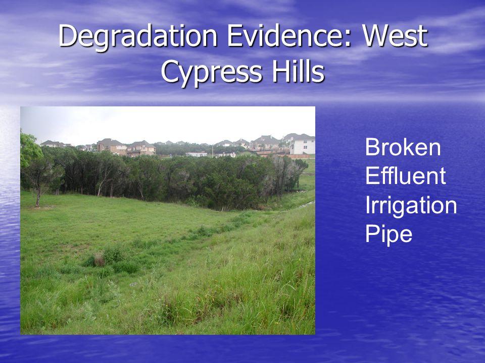 Degradation Evidence: West Cypress Hills Broken Effluent Irrigation Pipe