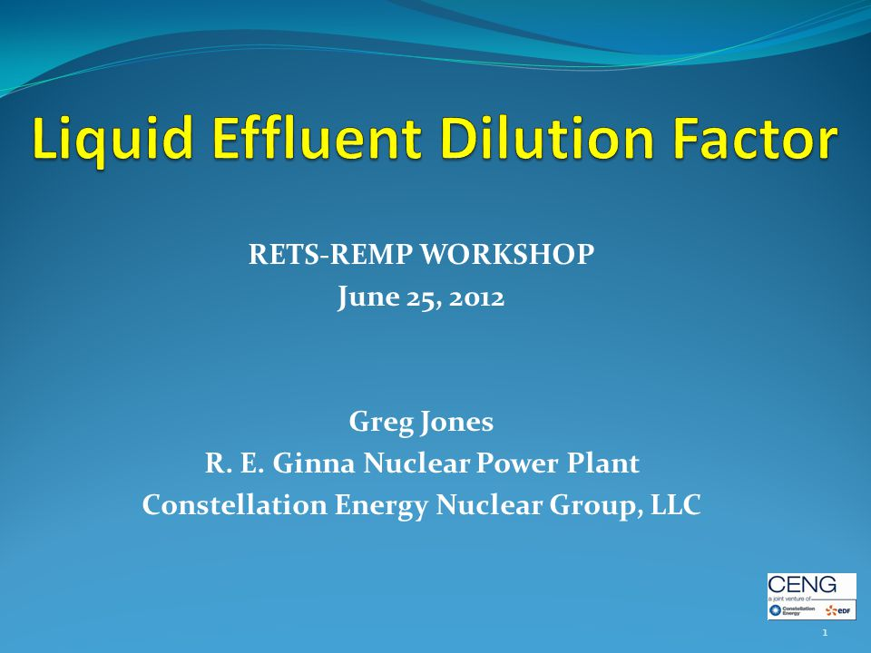 RETS-REMP WORKSHOP June 25, 2012 Greg Jones R. E.