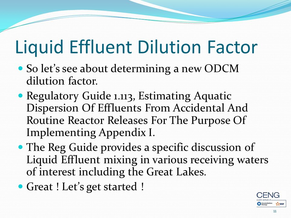 Liquid Effluent Dilution Factor So let's see about determining a new ODCM dilution factor.