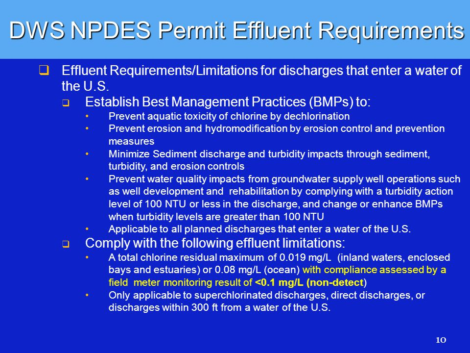DWS NPDES Permit Effluent Requirements   Effluent Requirements/Limitations for discharges that enter a water of the U.S.