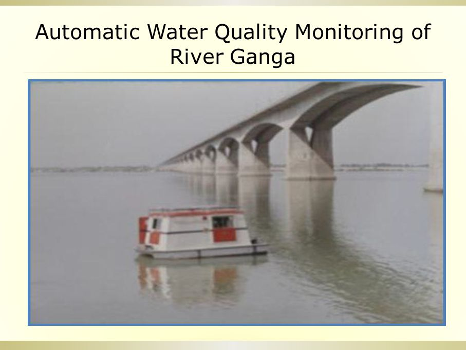 Automatic Water Quality Monitoring of River Ganga
