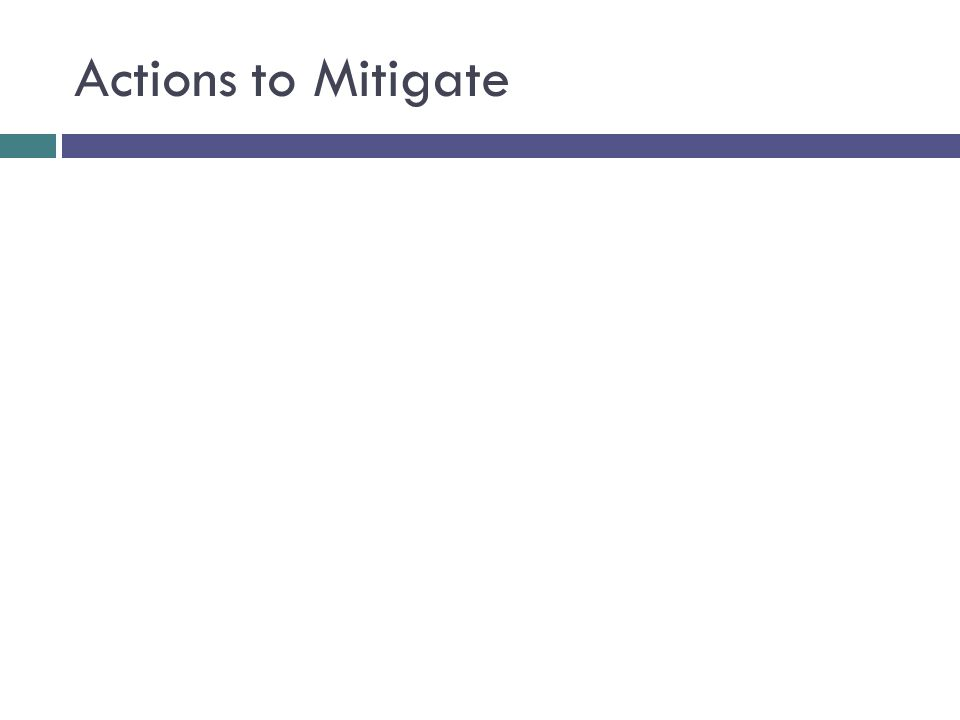 Actions to Mitigate