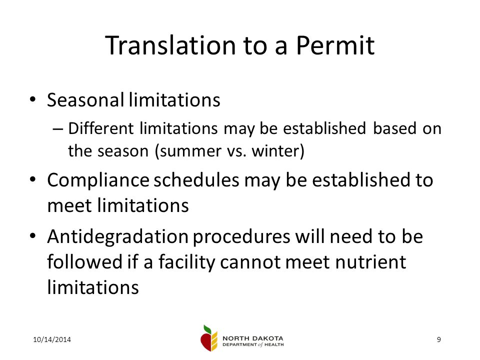 10/14/20149 Translation to a Permit Seasonal limitations – Different limitations may be established based on the season (summer vs.