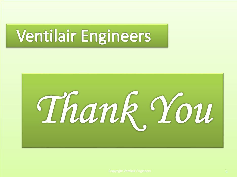 9 Copyright Ventilair Engineers