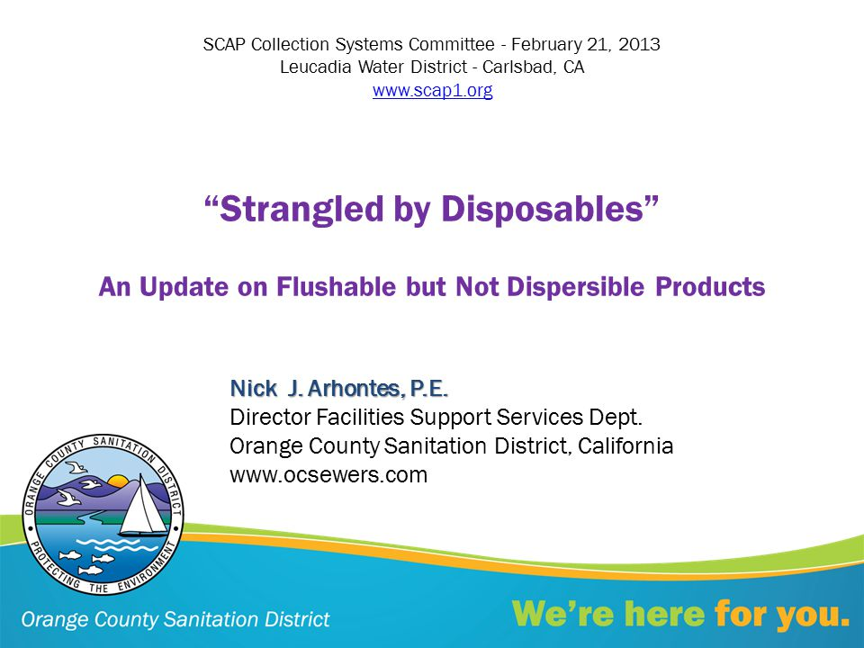 Strangled by Disposables An Update on Flushable but Not Dispersible Products Nick J.