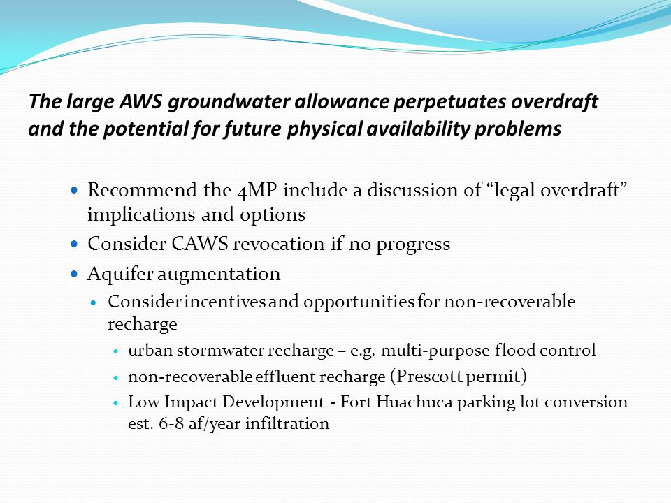 In an area of limited alternative supplies, conservation is even more important and should be part of the deficit reduction strategy No regrets approach; often cheaper, faster, few legal issues Conservation of water supplies is perhaps one of the most simple, yet potentially effective methods to help offset future unmet water demands.