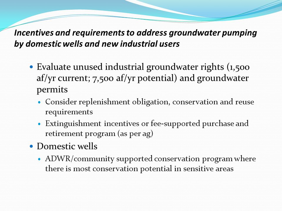 Estimated Water Demand and Conservation Potential of Domestic Wells in the Sierra Vista Subwatershed http://www.westernresourceadvocates.org/water/SVS_ domestic_well_conservation_June.pdf  Focus on older houses near the river