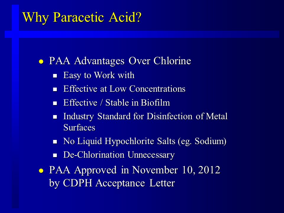 Why Paracetic Acid.