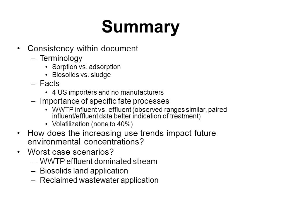 Summary Consistency within document –Terminology Sorption vs.