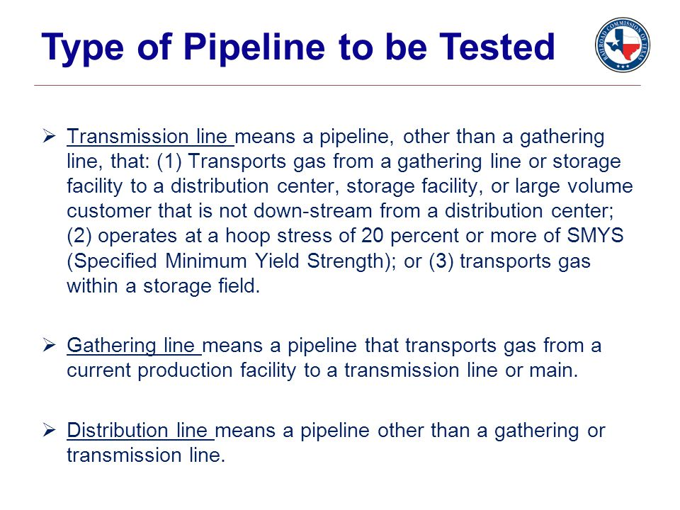  Transmission line means a pipeline, other than a gathering line, that: (1) Transports gas from a gathering line or storage facility to a distributio