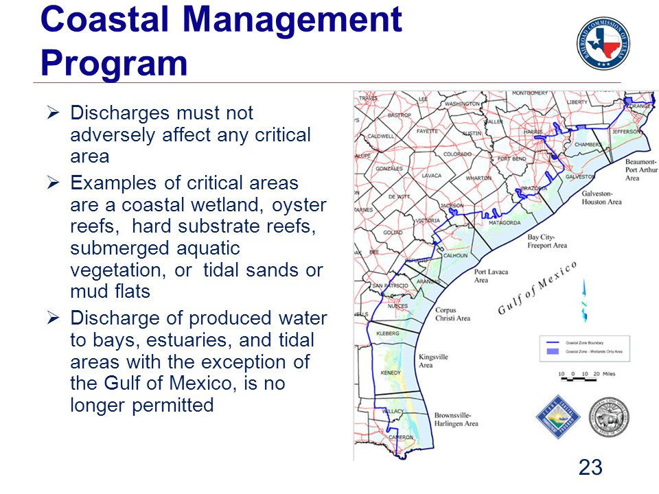Coastal Management Program  Discharges must not adversely affect any critical area  Examples of critical areas are a coastal wetland, oyster reefs,