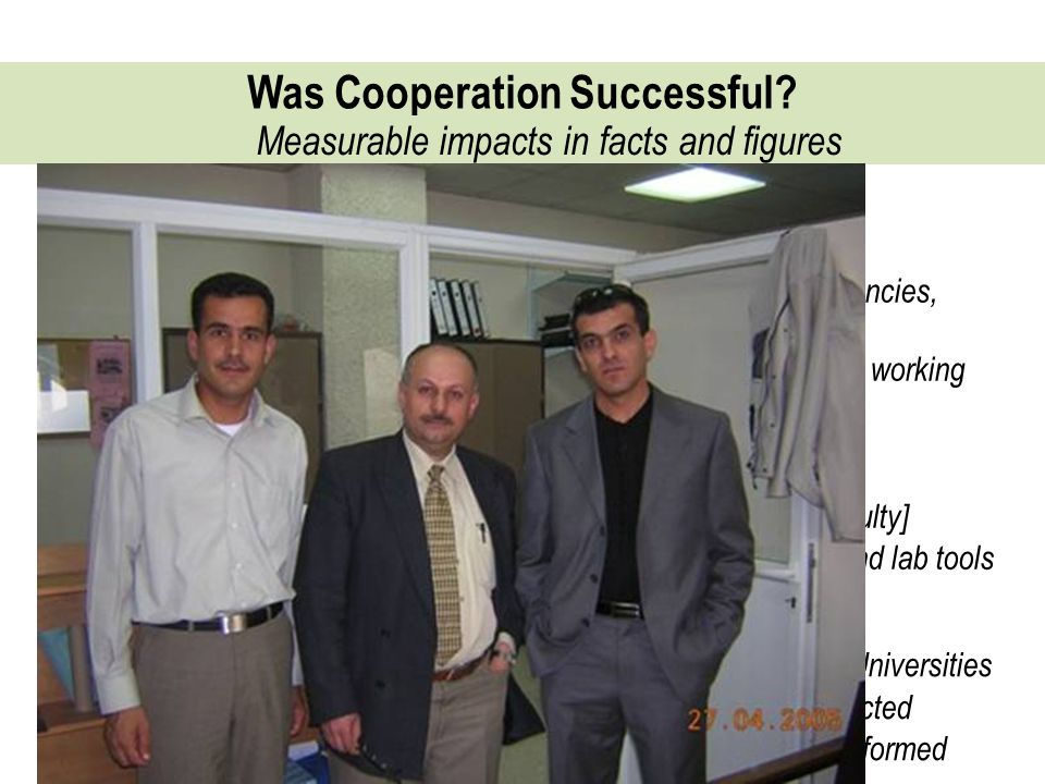 Was Cooperation Successful. Measurable impacts in facts and figures M.Sc.