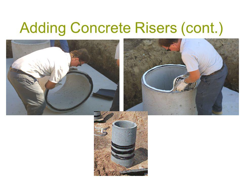 Adding Concrete Risers (cont.)