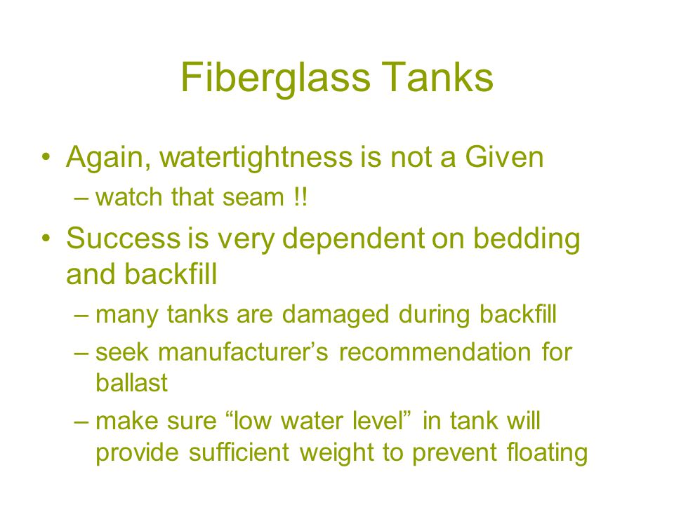 Fiberglass Tanks Again, watertightness is not a Given –watch that seam !.