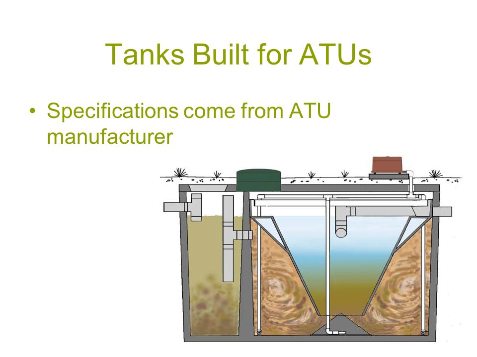 Tanks Built for ATUs Specifications come from ATU manufacturer