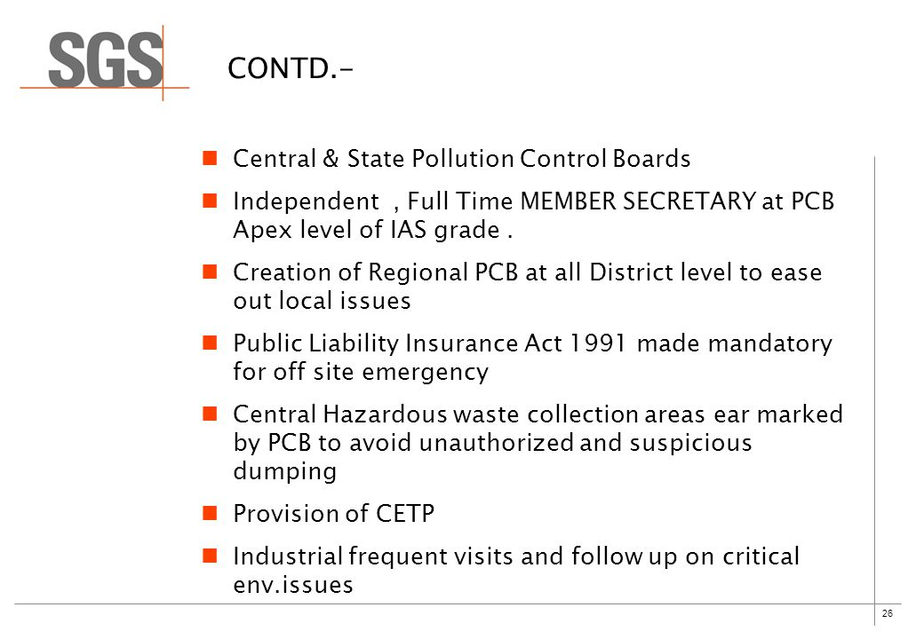 26 CONTD.- Central & State Pollution Control Boards Independent, Full Time MEMBER SECRETARY at PCB Apex level of IAS grade.