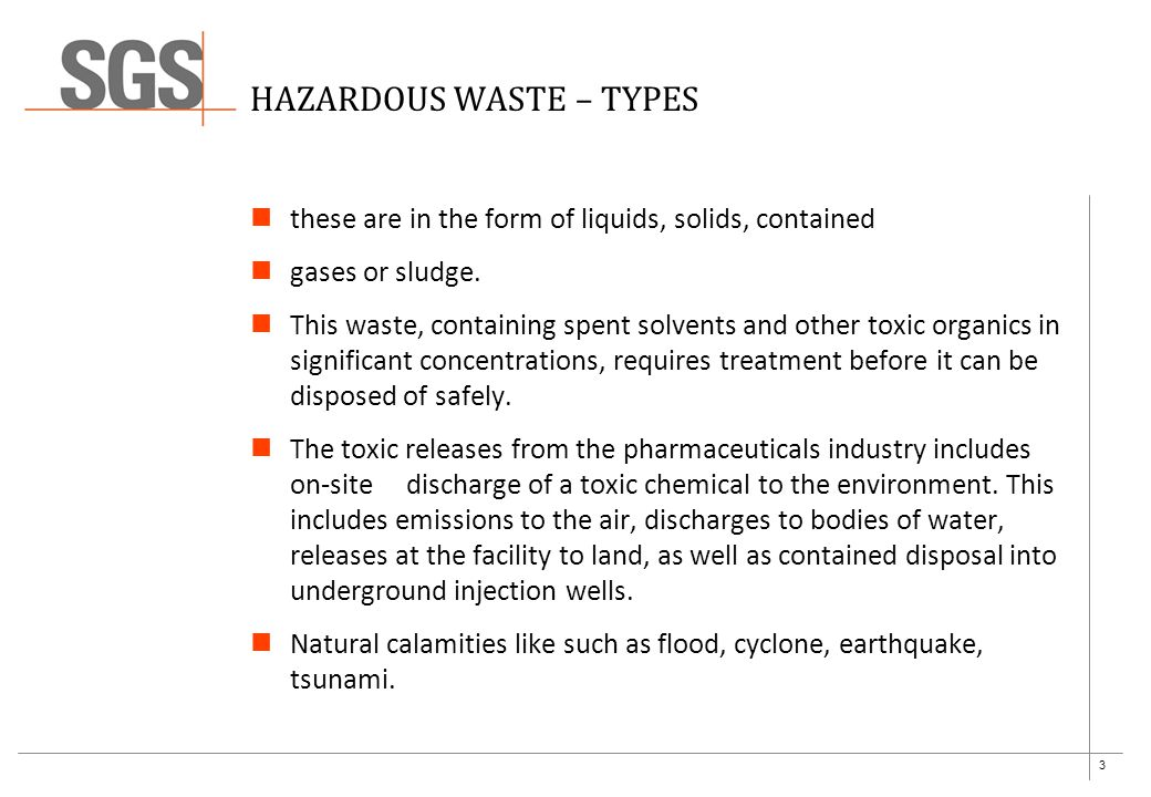 4 VARIOUS TYPES OF PHARMACEUTICAL WASTE –CHEMICAL WASTE  Organic chemical residues from manufacturing processes  Heavy metals Dust during formulation Gaseous Vapours / emissions during API /Bulk drugs Chemical Spills Leakages – water, oils, solvents, chemicals,