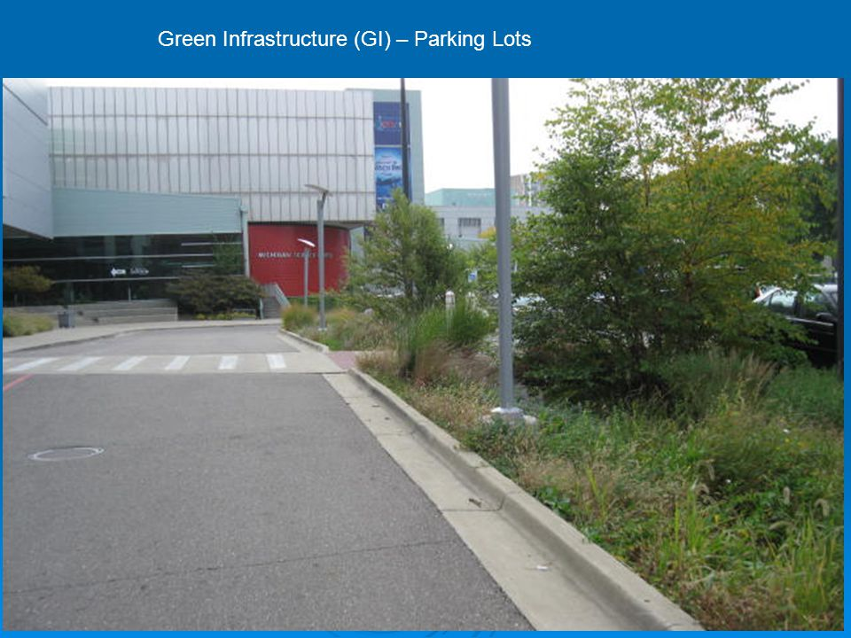 Green Infrastructure (GI) – Parking Lots