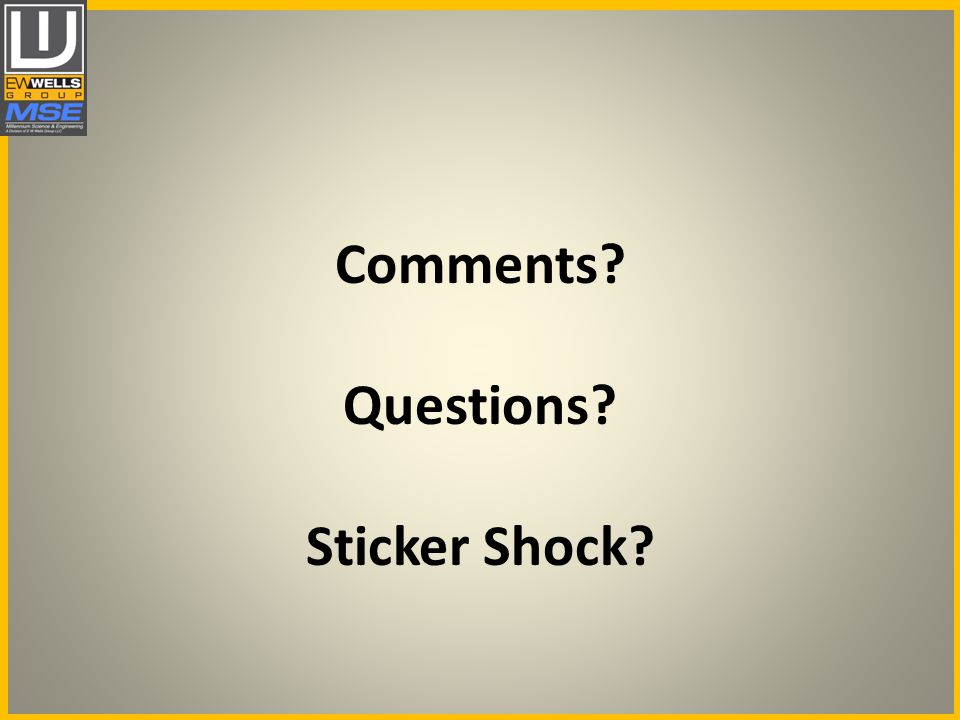 Comments Questions Sticker Shock