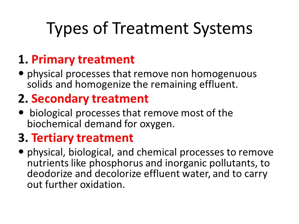 Types of Treatment Systems 1.