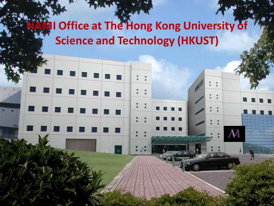 NAMI Office at The Hong Kong University of Science and Technology (HKUST)