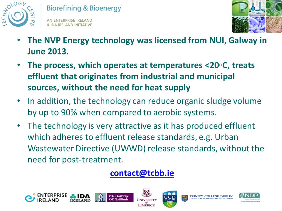 The NVP Energy technology was licensed from NUI, Galway in June 2013.