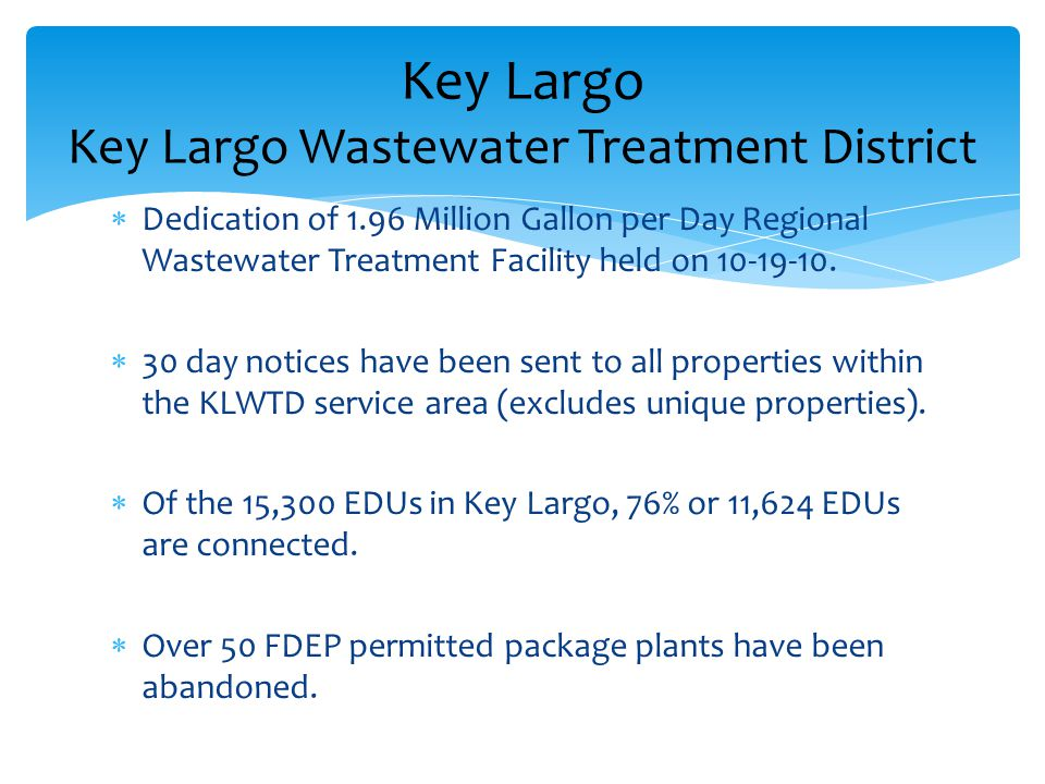  Dedication of 1.96 Million Gallon per Day Regional Wastewater Treatment Facility held on 10-19-10.