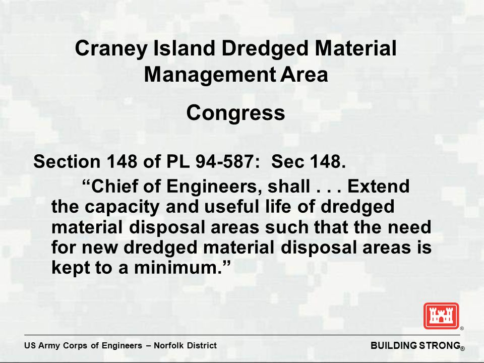 BUILDING STRONG ® US Army Corps of Engineers – Norfolk District Section 148 of PL 94-587: Sec 148.