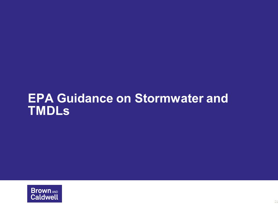 EPA Guidance on Stormwater and TMDLs 21