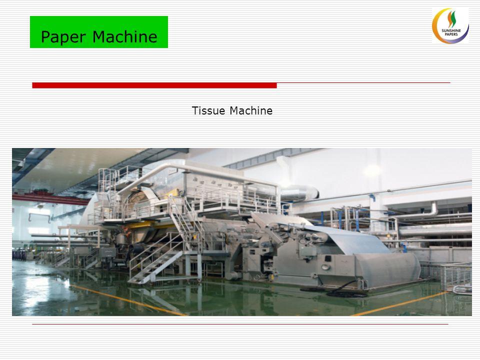 Paper Machine Tissue Machine