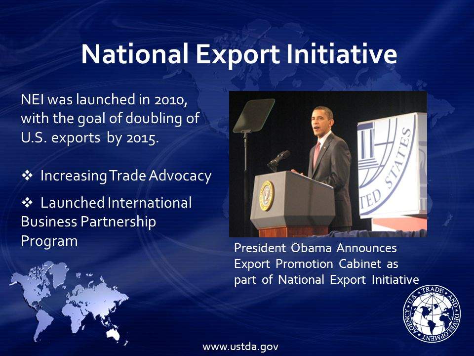 USTDA Program Activities International Business Partnership Program   Reverse Trade Missions   Conferences   Training Project Development Program   Feasibility Studies   Pilot Projects   Technical Assistance Matching U.S.