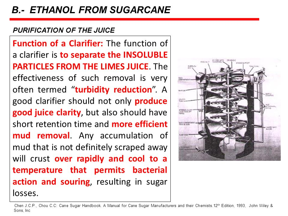 PURIFICATION OF THE JUICE Function of a Clarifier: The function of a clarifier is to separate the INSOLUBLE PARTICLES FROM THE LIMES JUICE.